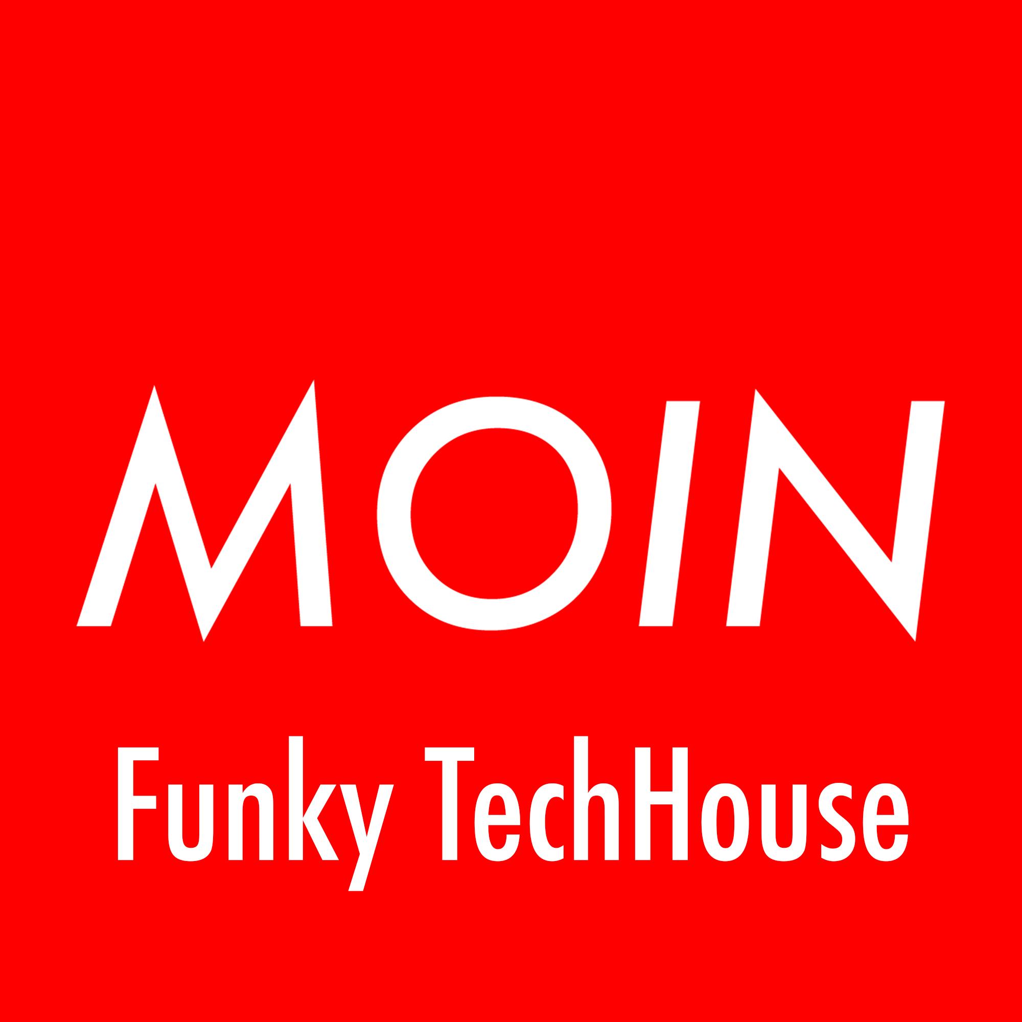 MOIN Funky TechHouse